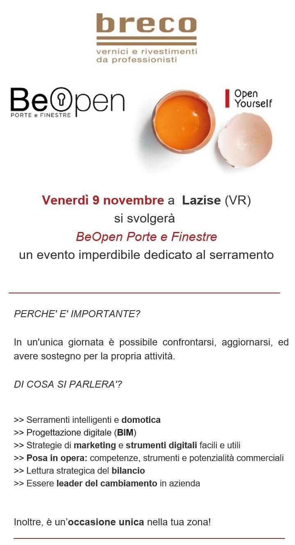 BEOPEN VERONA -9 NOVEMBRE- Venerdì 9 Novembre a  Lazise (VR) si svolgerà  BeOpen Porte e Finestre un evento imperdibile dedicato al serramento